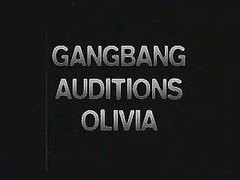 Olivia Gang Bang Audition