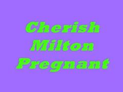 Cherish Milton Pregnant  N15