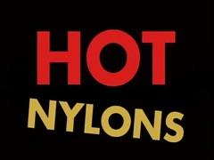 Hot Nylon 1